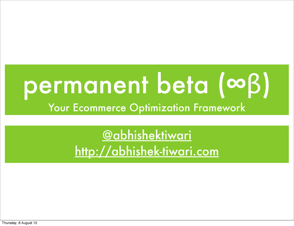 permanent beta (∞β) Your Ecommerce Optimization...
