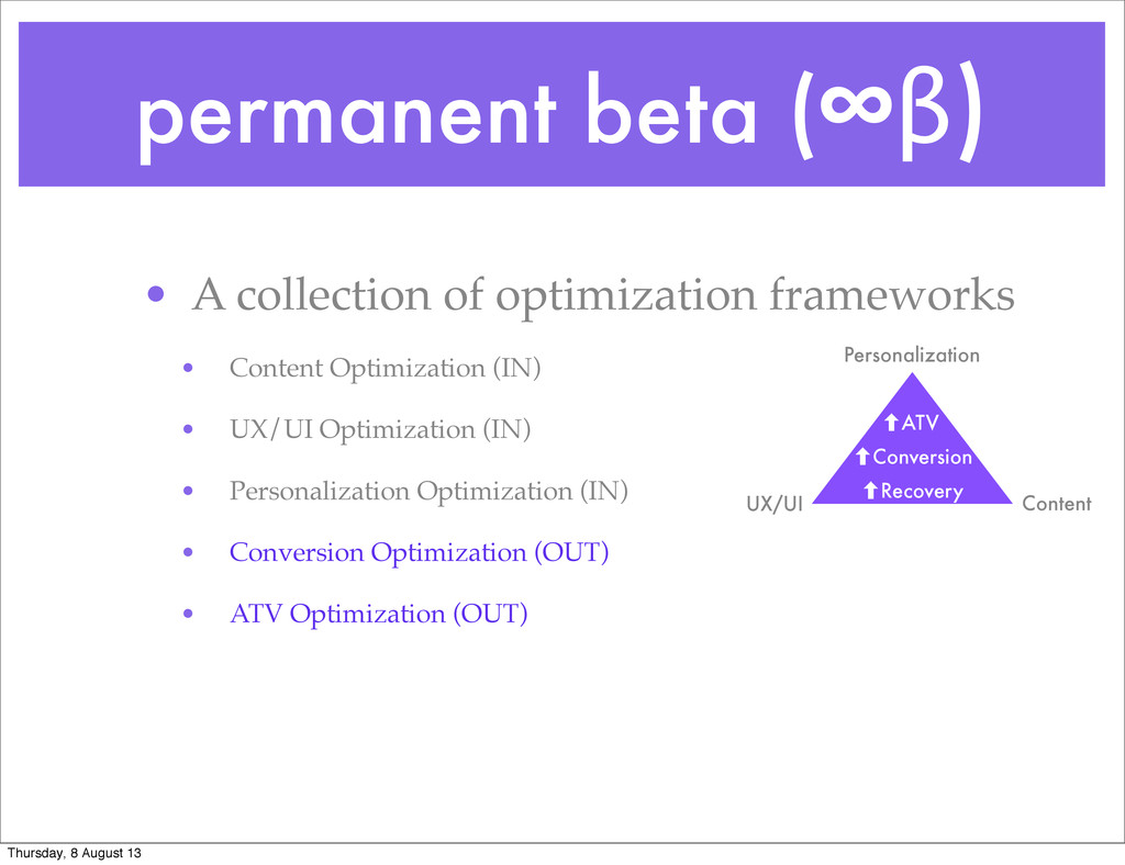permanent beta (∞β) • A collection of optimizat...