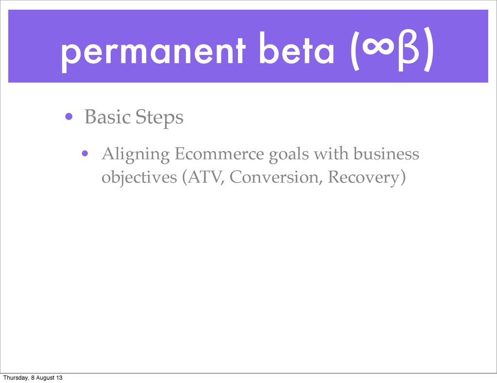 permanent beta (∞β) • Basic Steps • Aligning Ec...