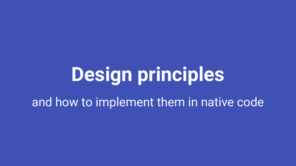 Design principles and how to implement them in ...