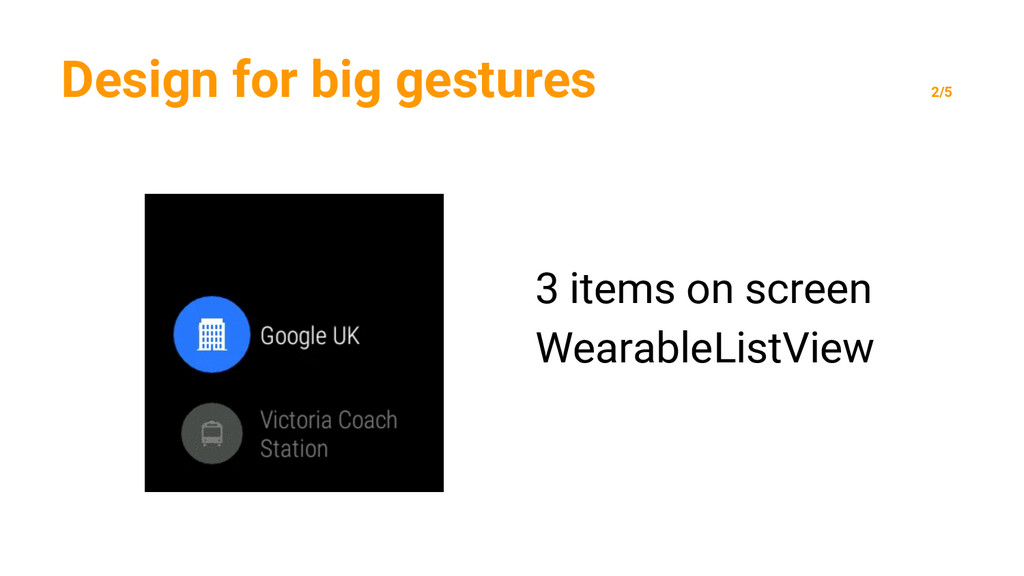 Design for big gestures 2/5 3 items on screen W...