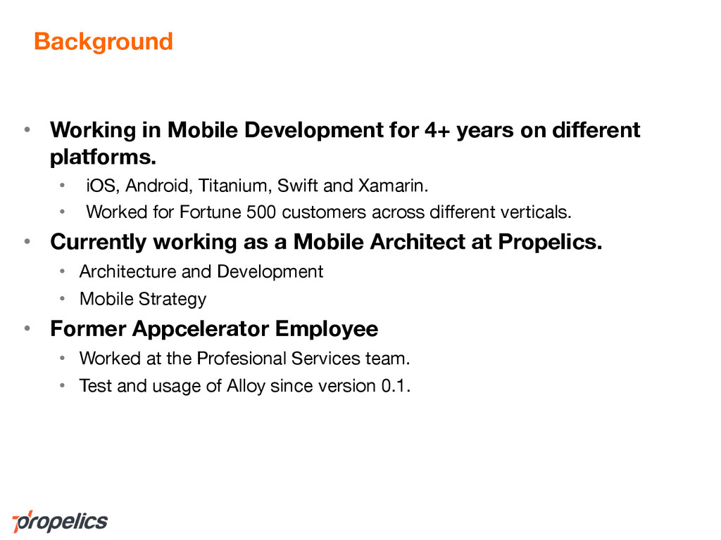 Background • Working in Mobile Development for ...