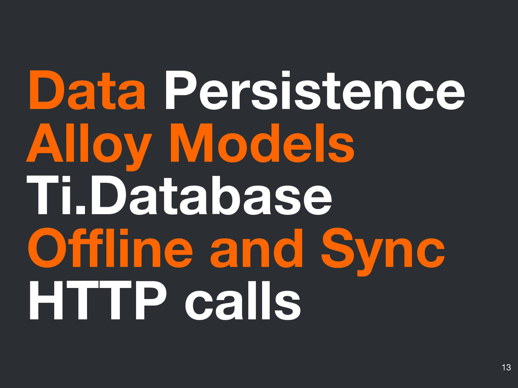 Data Persistence Alloy Models Ti.Database Offli...