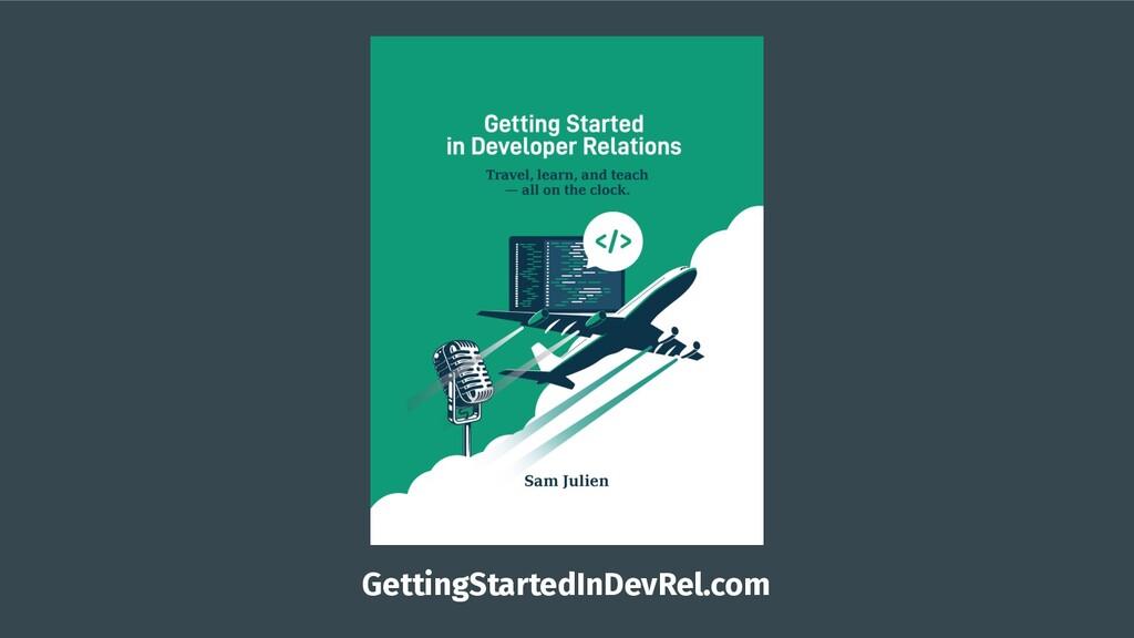 GettingStartedInDevRel.com