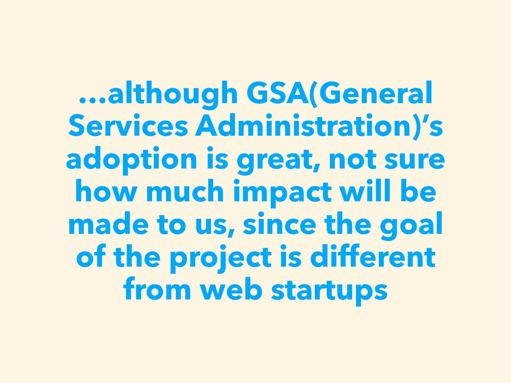 …although GSA(General Services Administration)'...