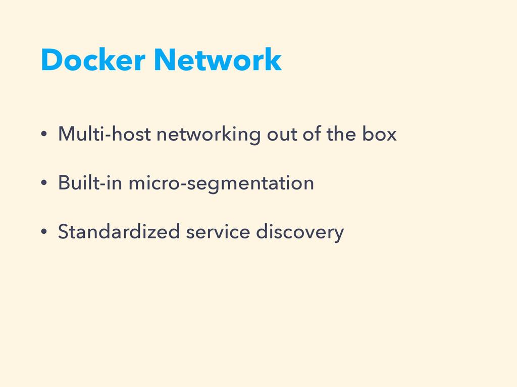 Docker Network • Multi-host networking out of t...