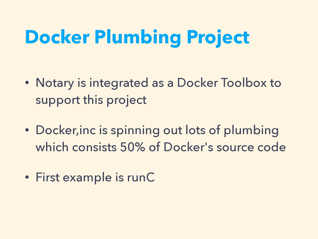 Docker Plumbing Project • Notary is integrated ...