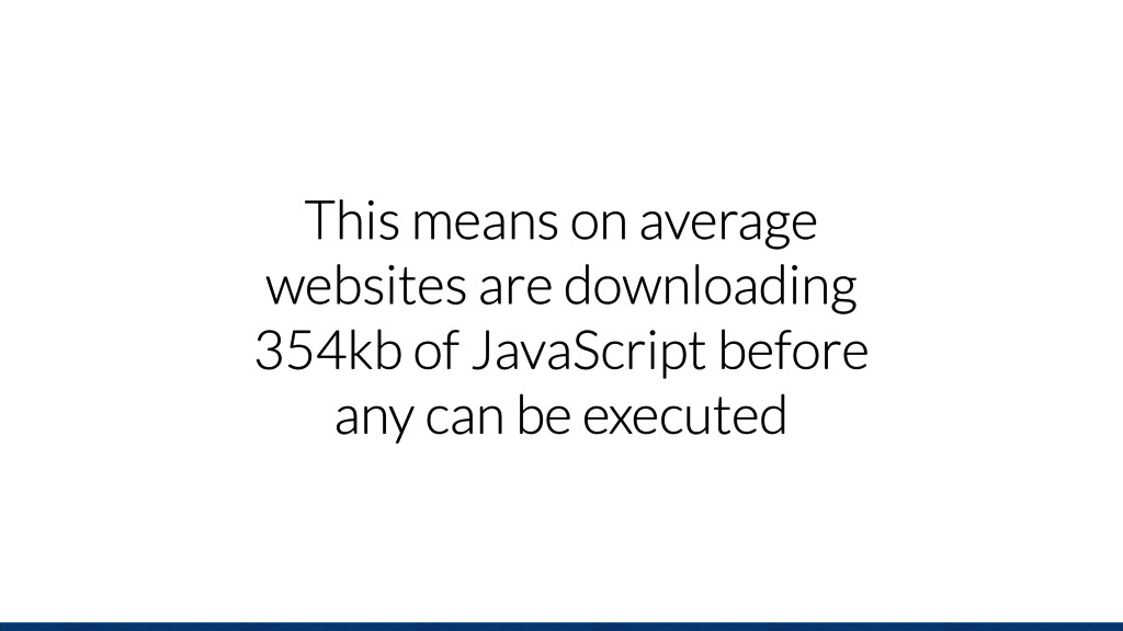 This means on average websites are downloading ...