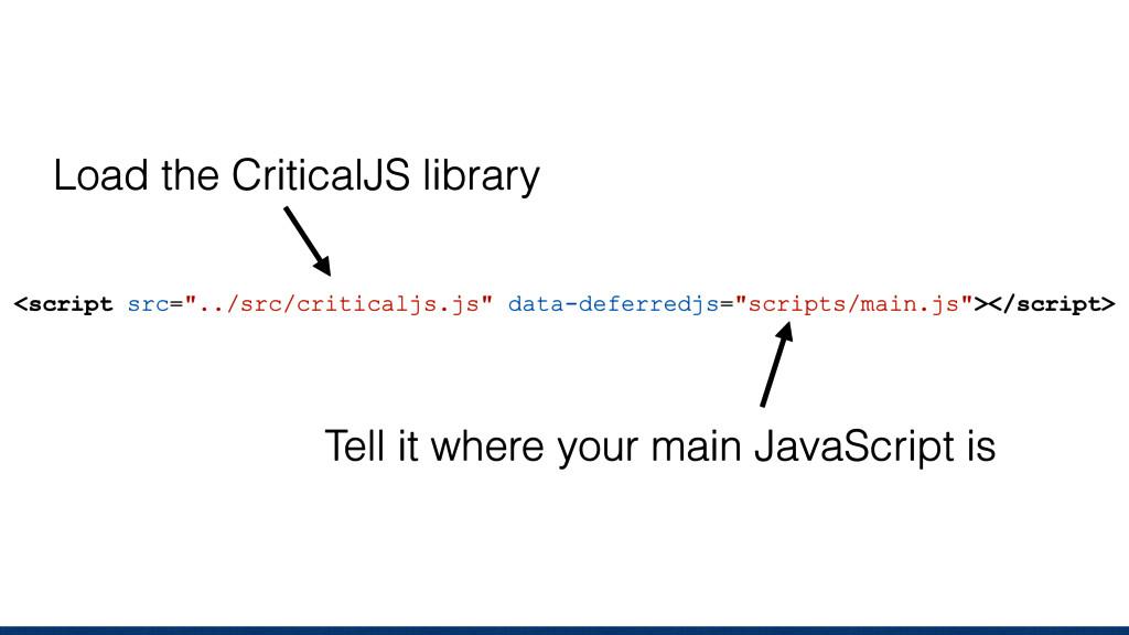 """<script src=""""../src/criticaljs.js"""" data-deferre..."""