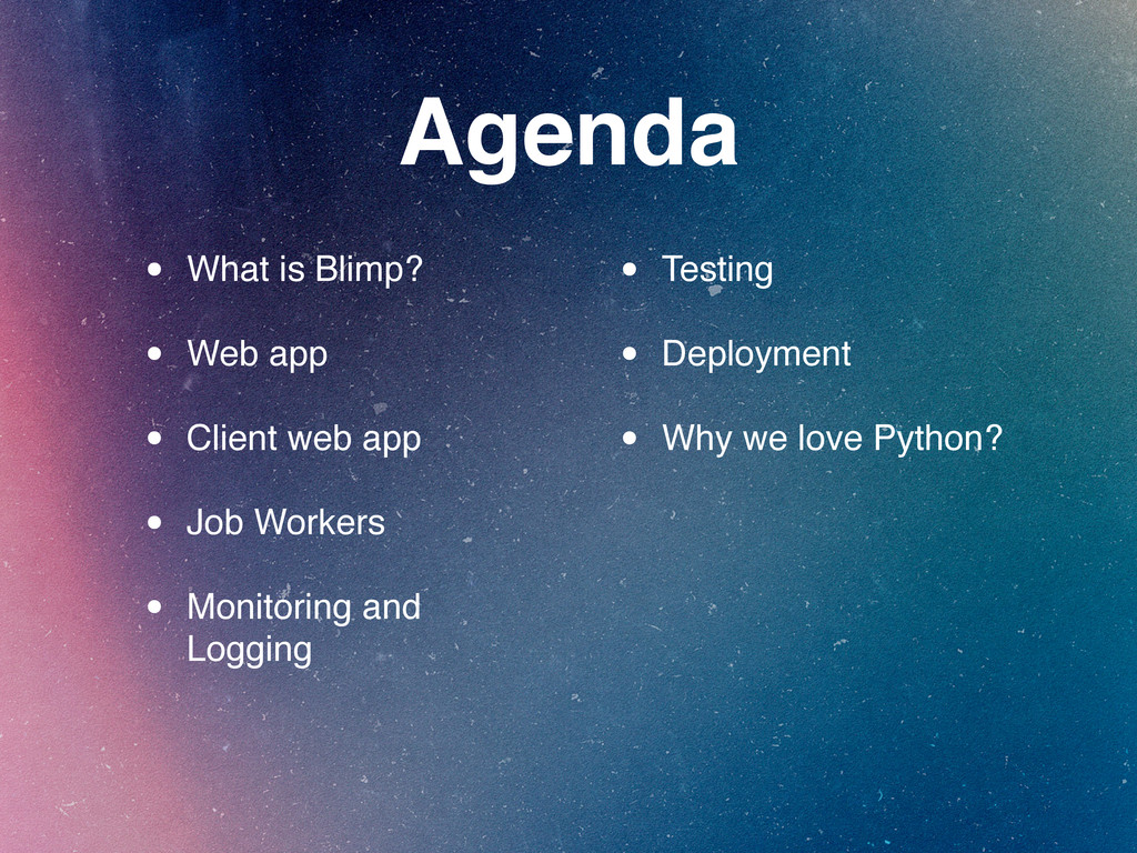 Agenda • What is Blimp? • Web app • Client web ...