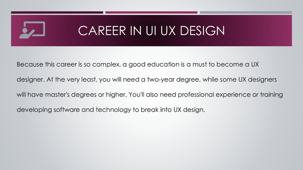 CAREER IN UI UX DESIGN Because this career is s...