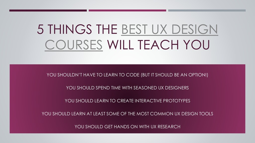 5 THINGS THE BEST UX DESIGN COURSES WILL TEACH ...
