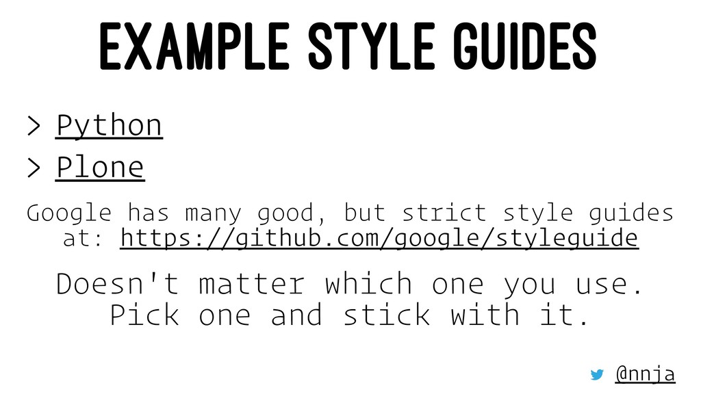 EXAMPLE STYLE GUIDES > Python > Plone Google ha...