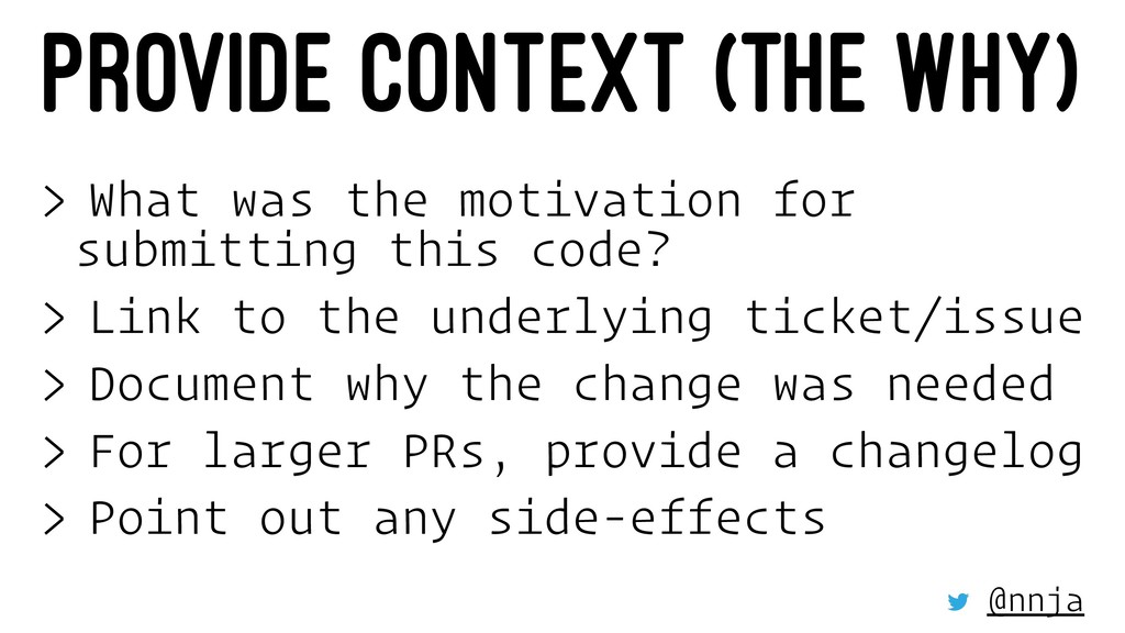 PROVIDE CONTEXT (THE WHY) > What was the motiva...