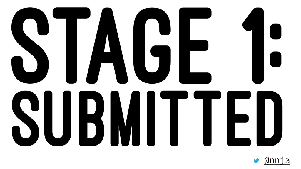 STAGE 1: SUBMITTED @nnja