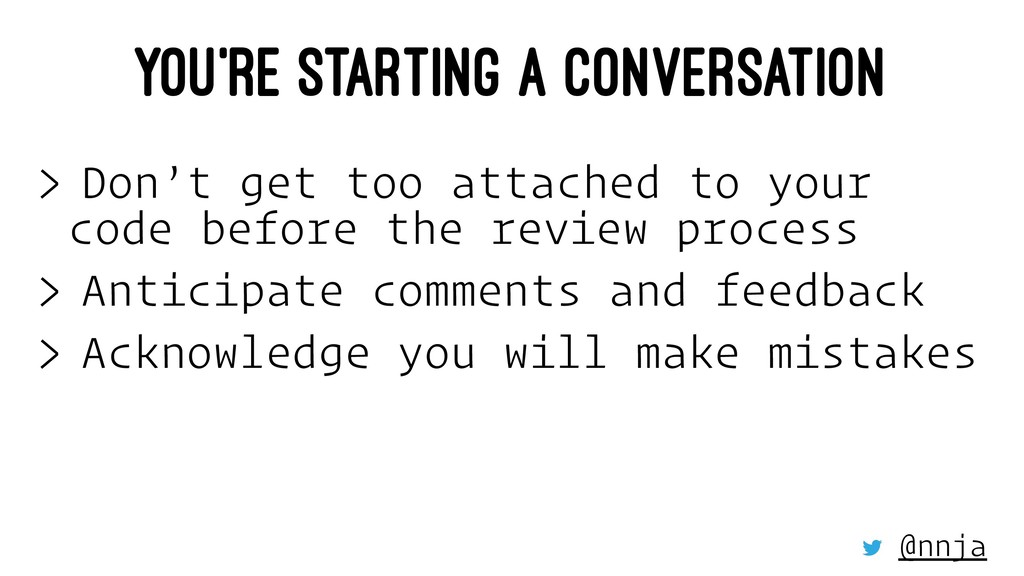 YOU'RE STARTING A CONVERSATION > Don't get too ...
