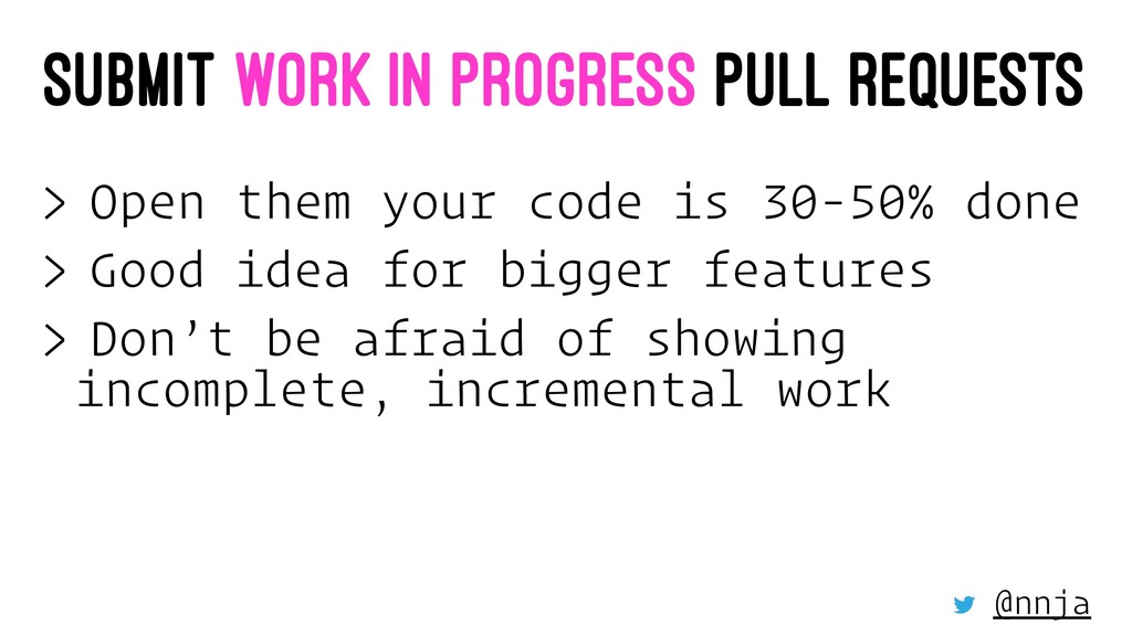 SUBMIT WORK IN PROGRESS PULL REQUESTS > Open th...