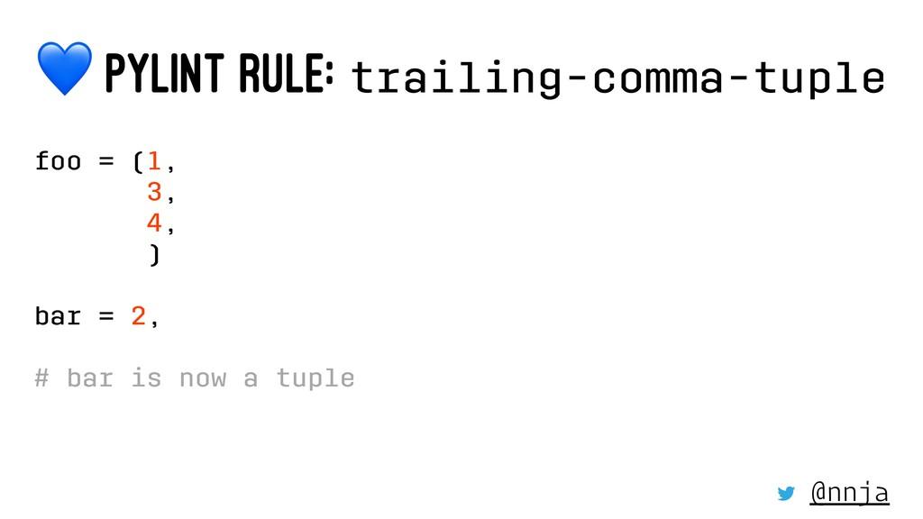 ! PYLINT RULE: trailing-comma-tuple foo = (1, 3...