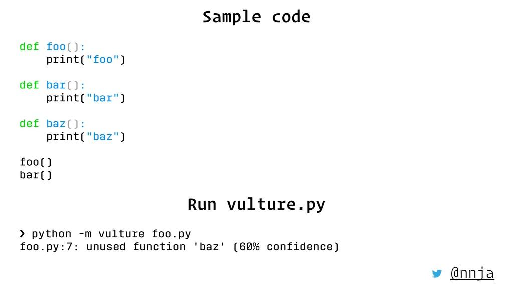 "Sample code def foo(): print(""foo"") def bar(): ..."