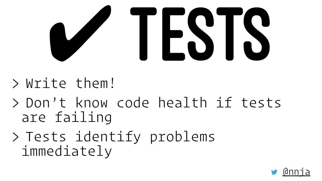 ✔ TESTS > Write them! > Don't know code health ...