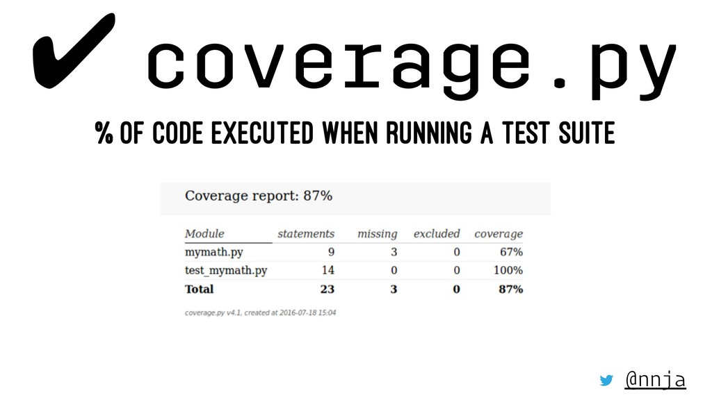 ✔ coverage.py % OF CODE EXECUTED WHEN RUNNING A...