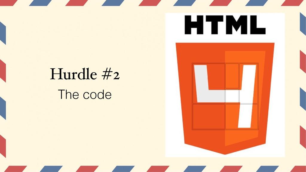 Hurdle #2 The code