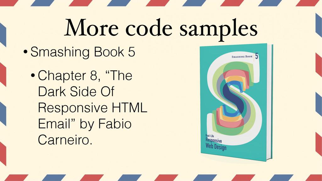 More code samples • Smashing Book 5 • Chapter 8...
