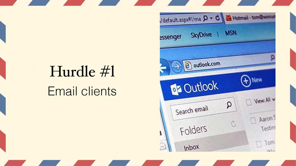 Hurdle #l Email clients