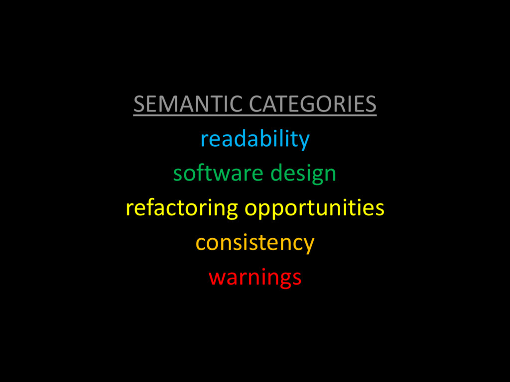 SEMANTIC CATEGORIES readability software design...
