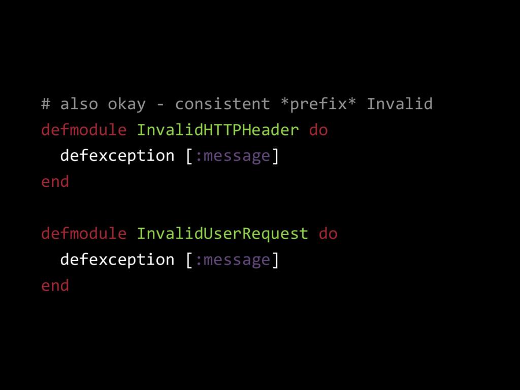 # also okay - consistent *prefix* Invalid defmo...