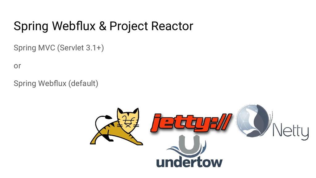 Spring Webflux & Project Reactor Spring MVC (Ser...