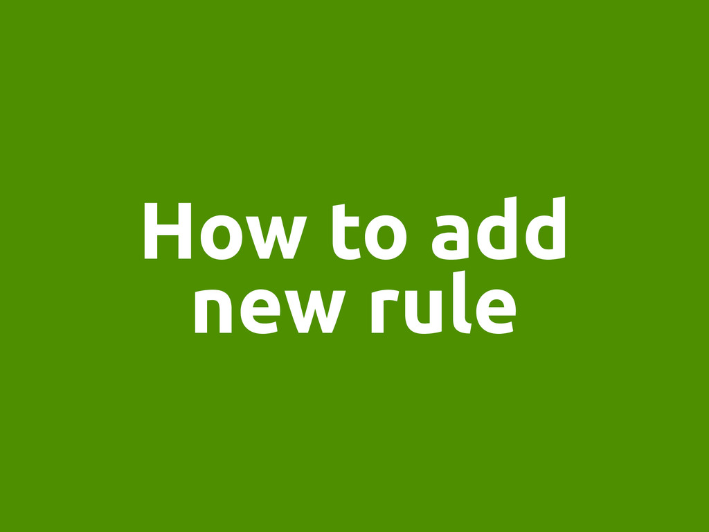How to add new rule