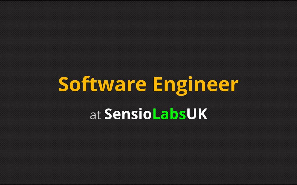 at SensioLabsUK Software Engineer