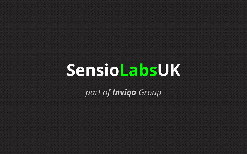 part of Inviqa Group SensioLabsUK