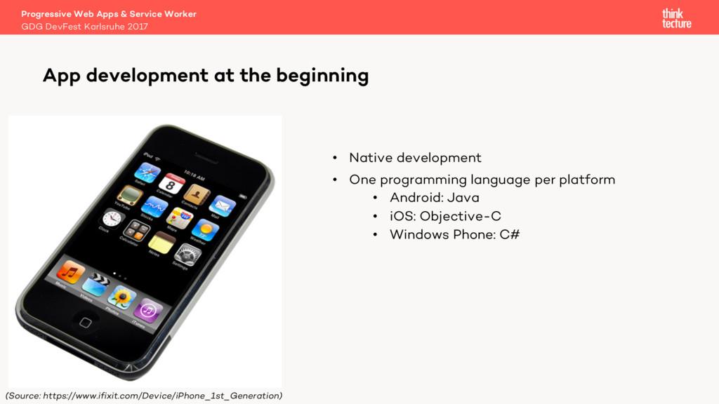 • Native development • One programming language...