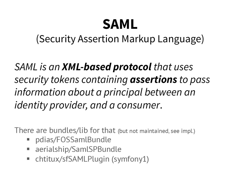 SAML (Security Assertion Markup Language) SAML ...
