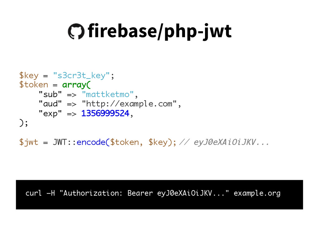 "firebase/php-jwt curl –H ""Authorization: Bearer..."