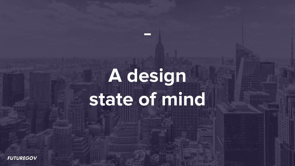 A design state of mind