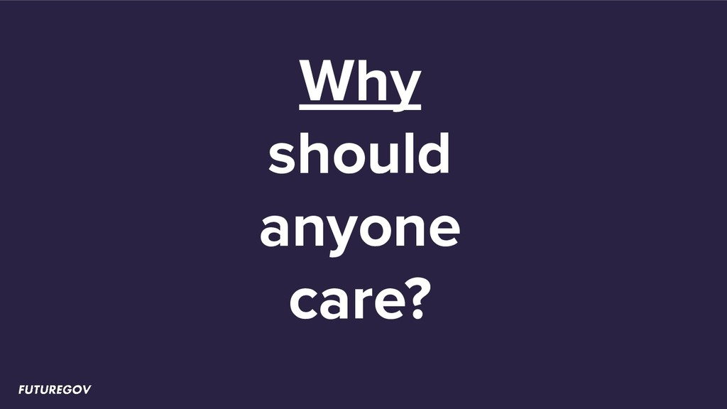 Why should anyone care?