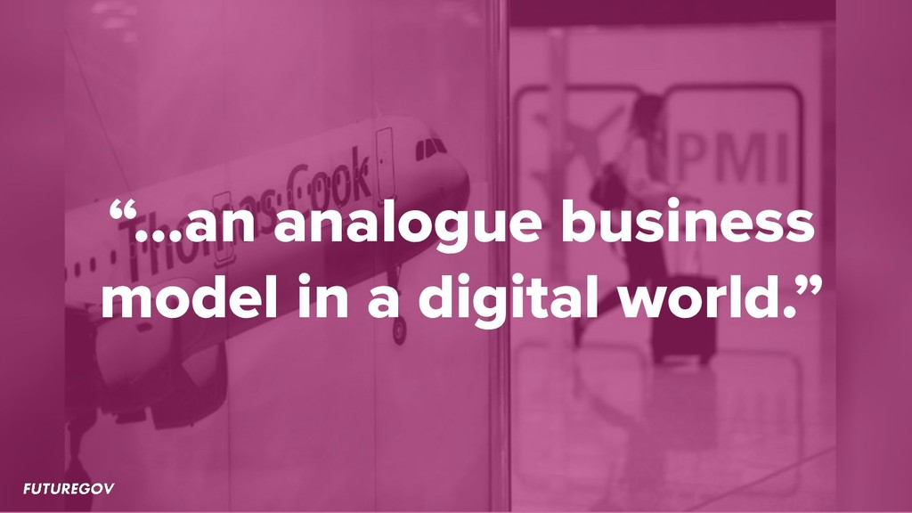 """…an analogue business model in a digital world..."