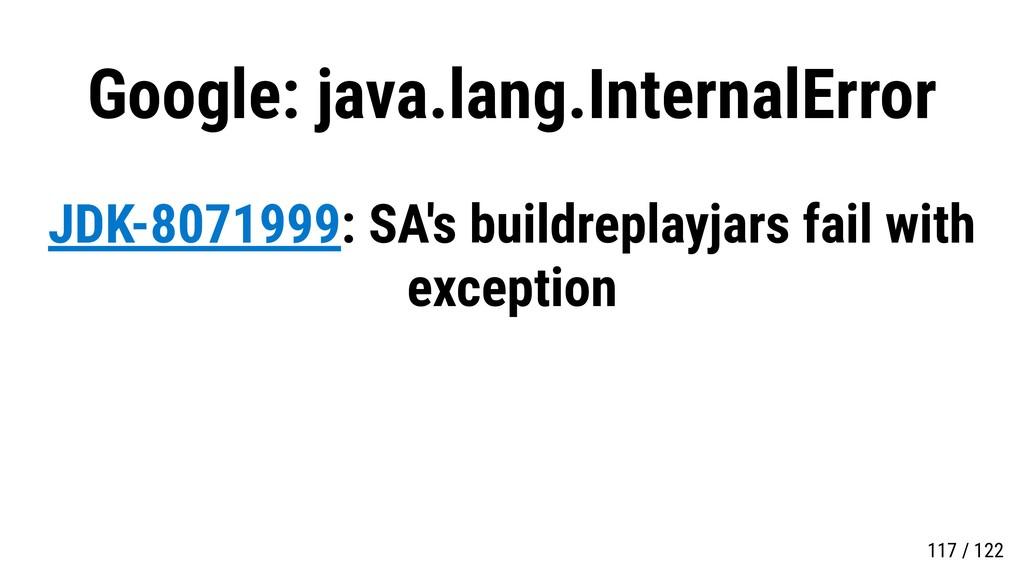 Google: java.lang.InternalError JDK-8071999: SA...