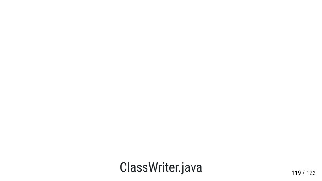 ClassWriter.java 119 / 122