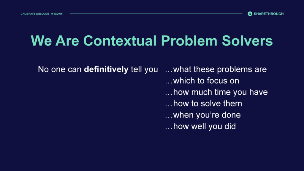 We Are Contextual Problem Solvers …what these p...