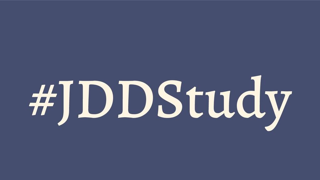 #JDDStudy