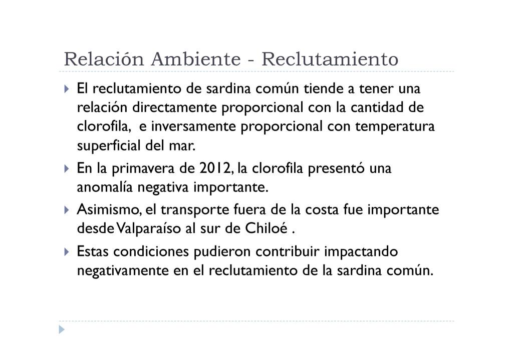 Relación Ambiente - Reclutamiento  El recluta...