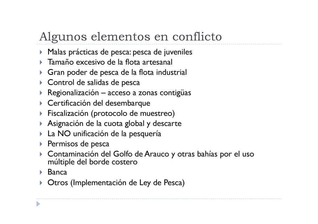 Algunos elementos en conflicto  Malas práctic...