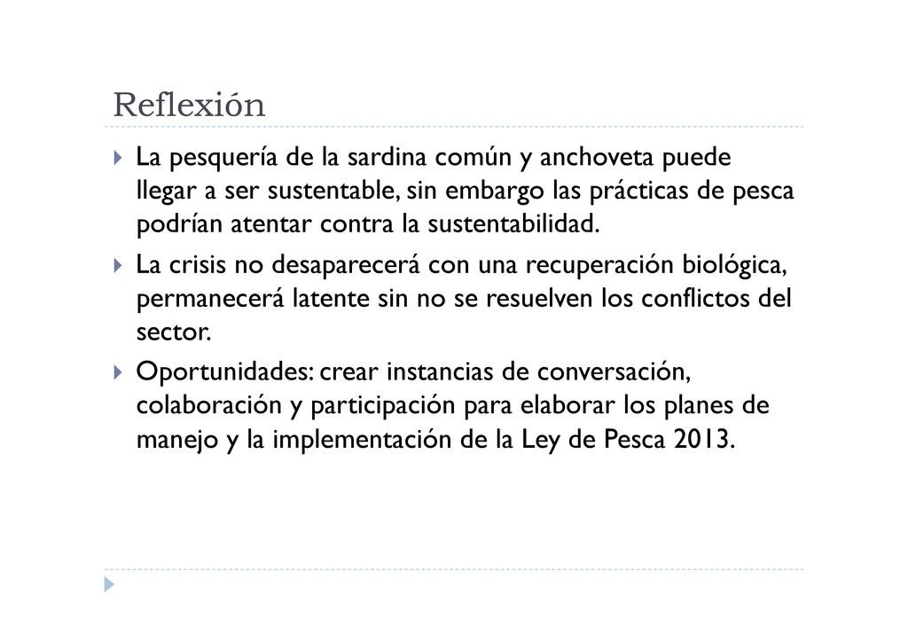 Reflexión  La pesquería de la sardina común y...