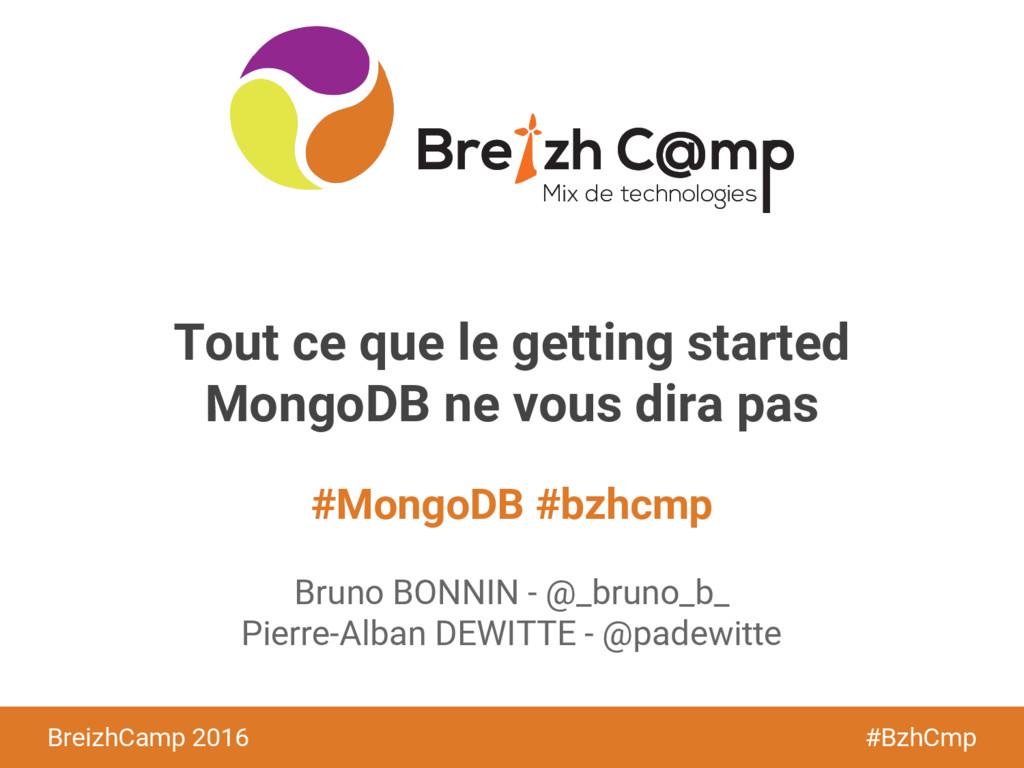 BreizhCamp 2015 #BzhCmp #MongoDB #bzhcmp Breizh...