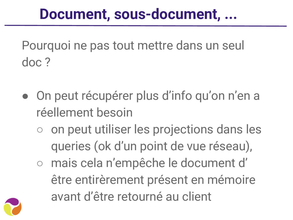 Document, sous-document, ... Pourquoi ne pas to...