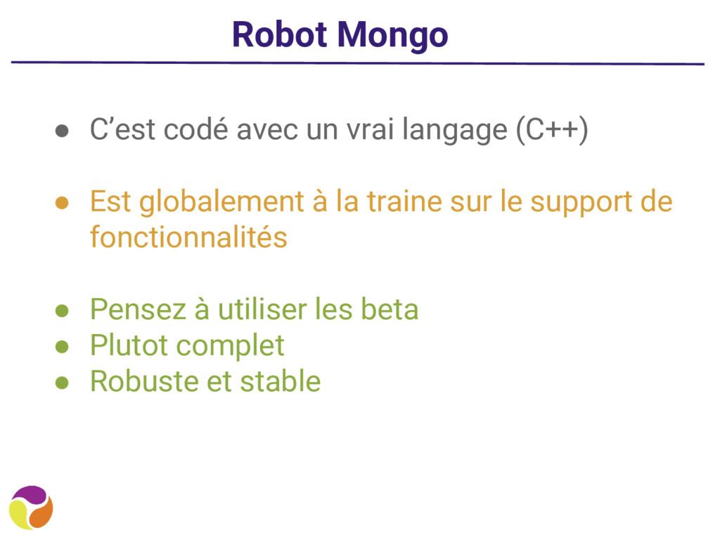 Robot Mongo ● C'est codé avec un vrai langage (...